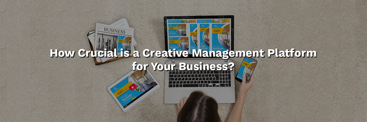 Creative Management Platform for Your Business