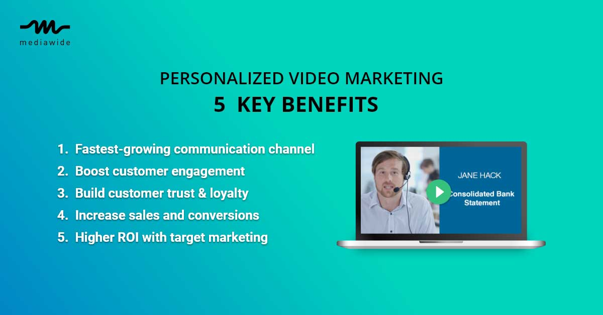 5 Key Benefits of Personalized Video Marketing
