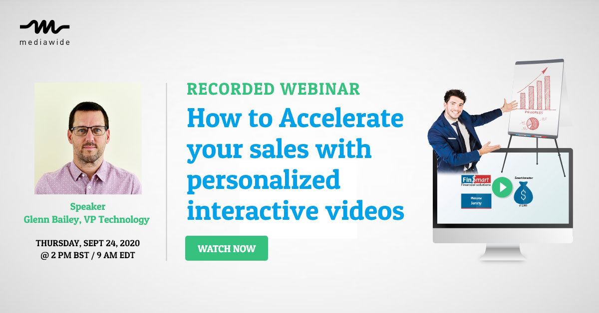 Recorded Webinar: How to accelerate your sales with personalized interactive videos